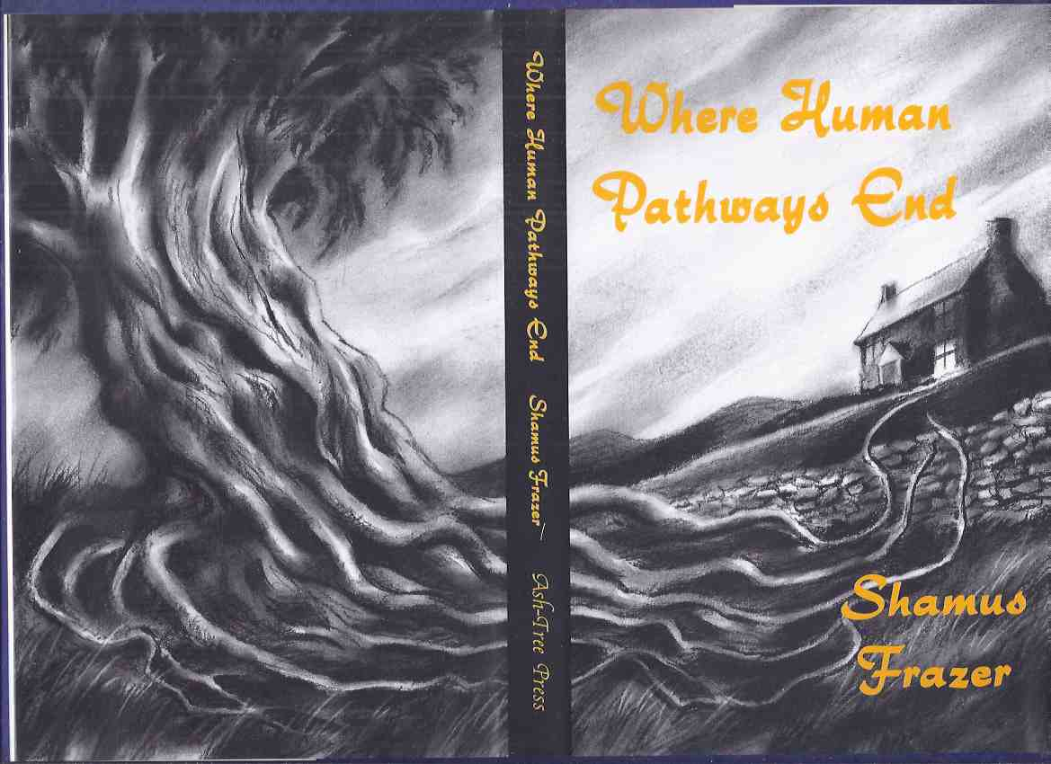 Image for Where Human Pathways End -by James Frazer / Ash Tree Press