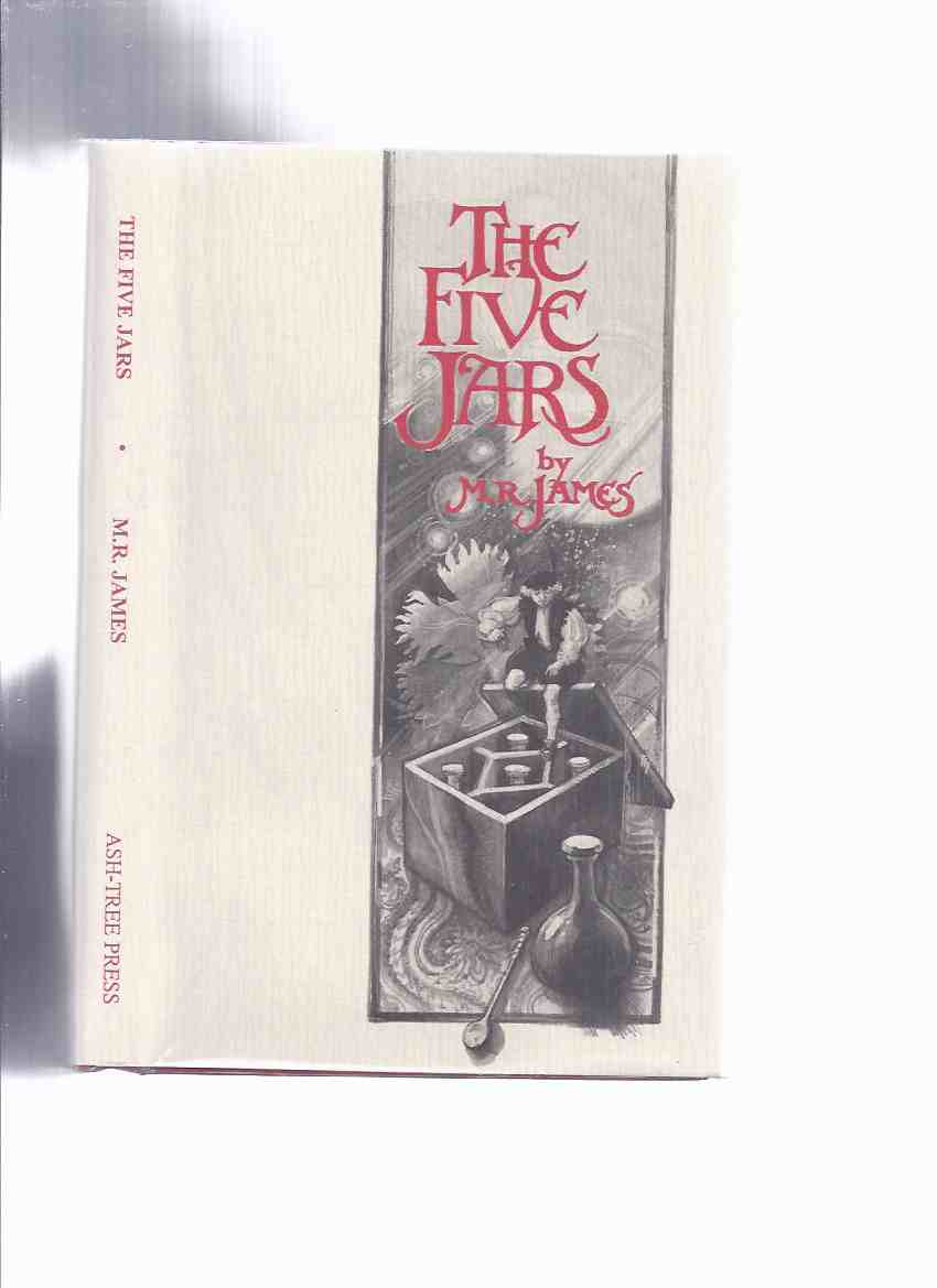 Image for The Five Jars -by M R James / Ash Tree Press