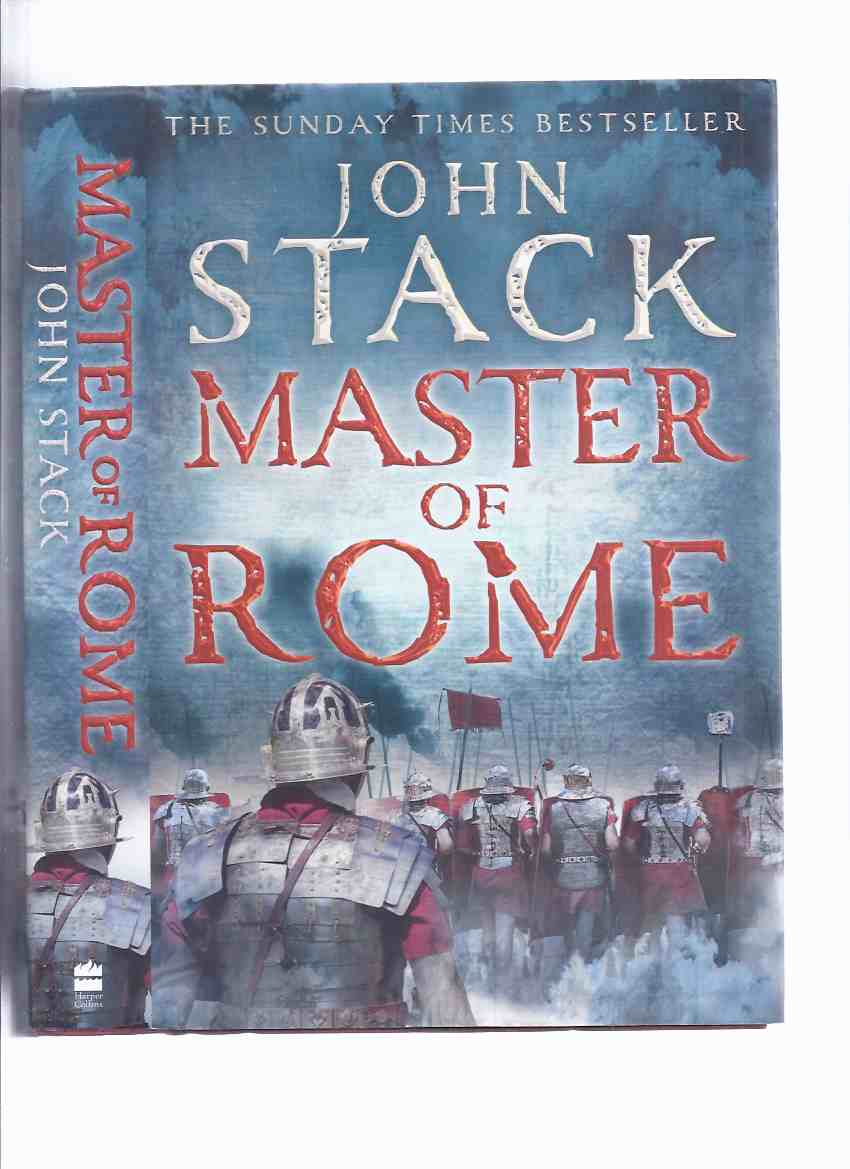 Image for Master of Rome, Book 3 of the Masters of the Sea Trilogy -by John Stack ( Volume Three / iii )