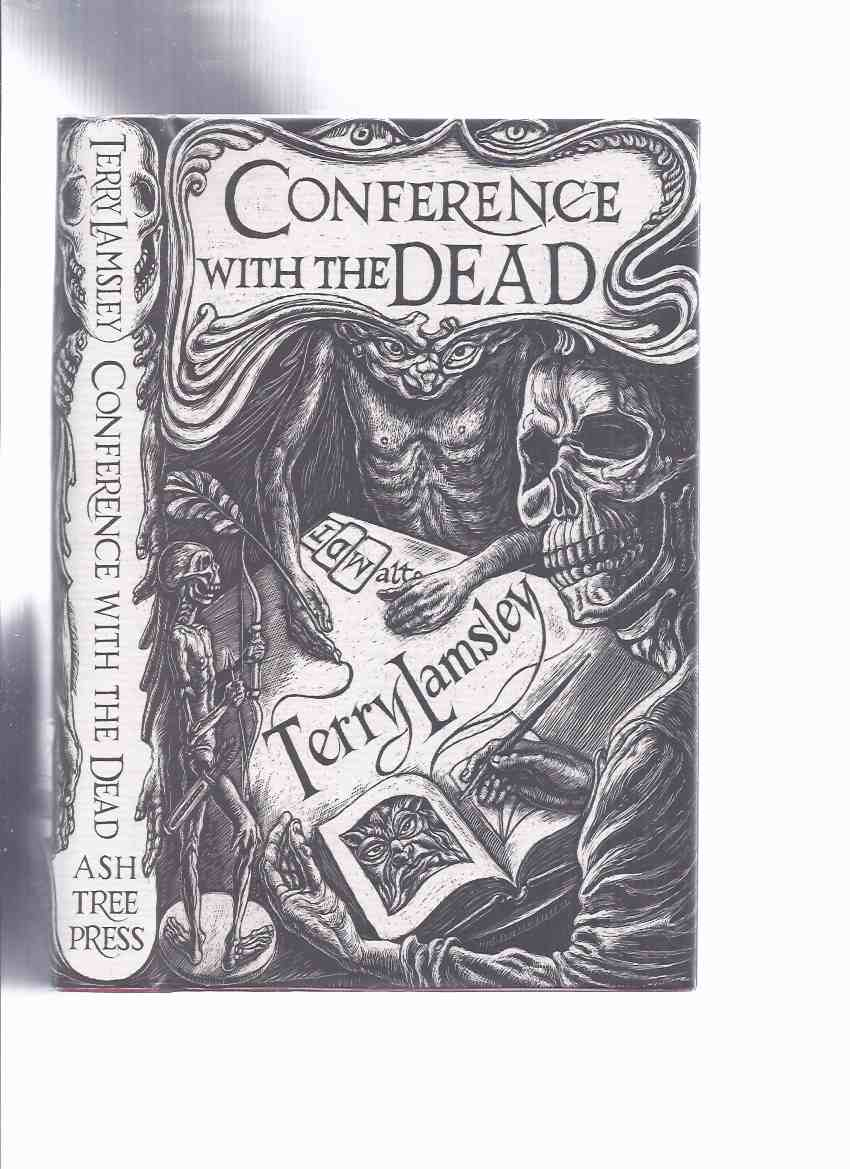 Image for Conference with the Dead: Tales of Supernatural Terror -by Terry Lamsley  / Ash Tree Press