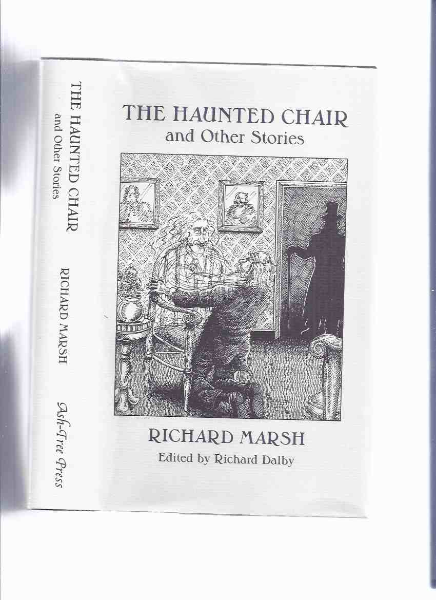 Image for The Haunted Chair and Other Stories -by Richard Marsh / Ash Tree Press