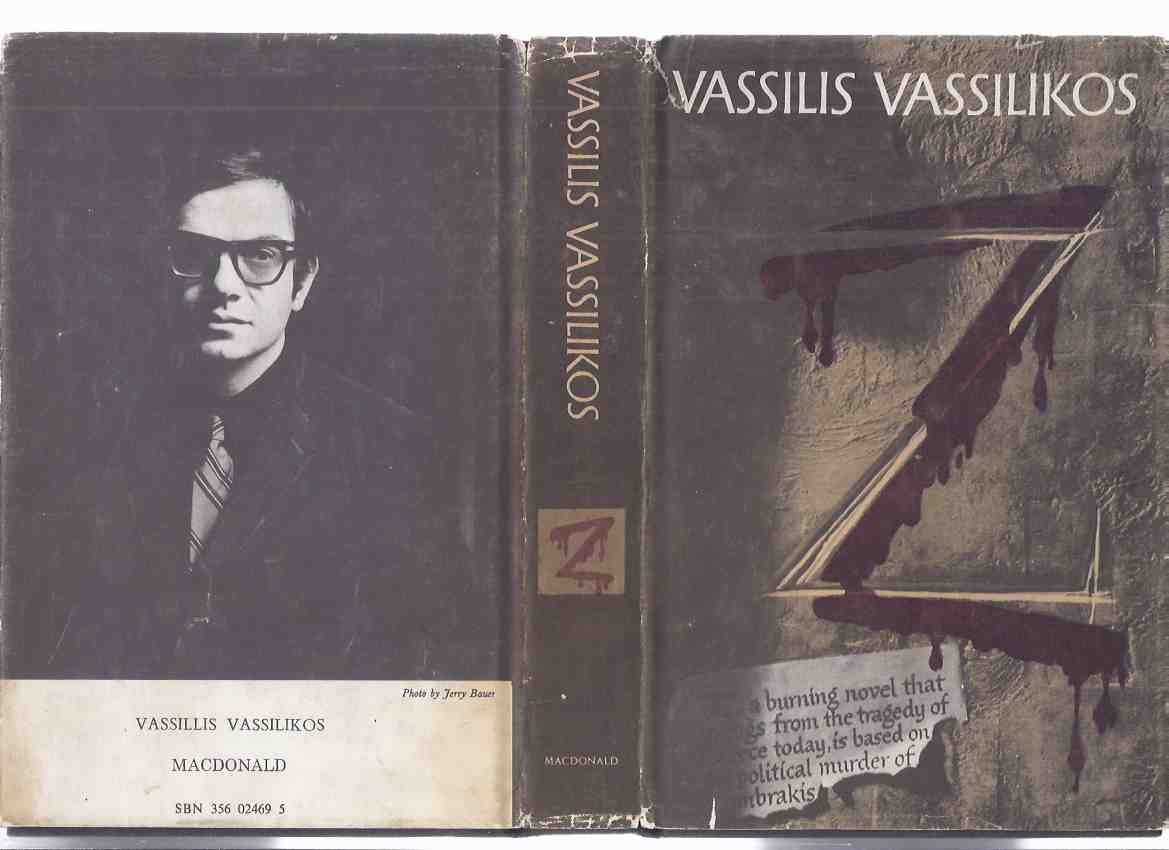 Image for Z -by Vassilis Vassilikos -a Signed Copy ( UK 1st Edition )