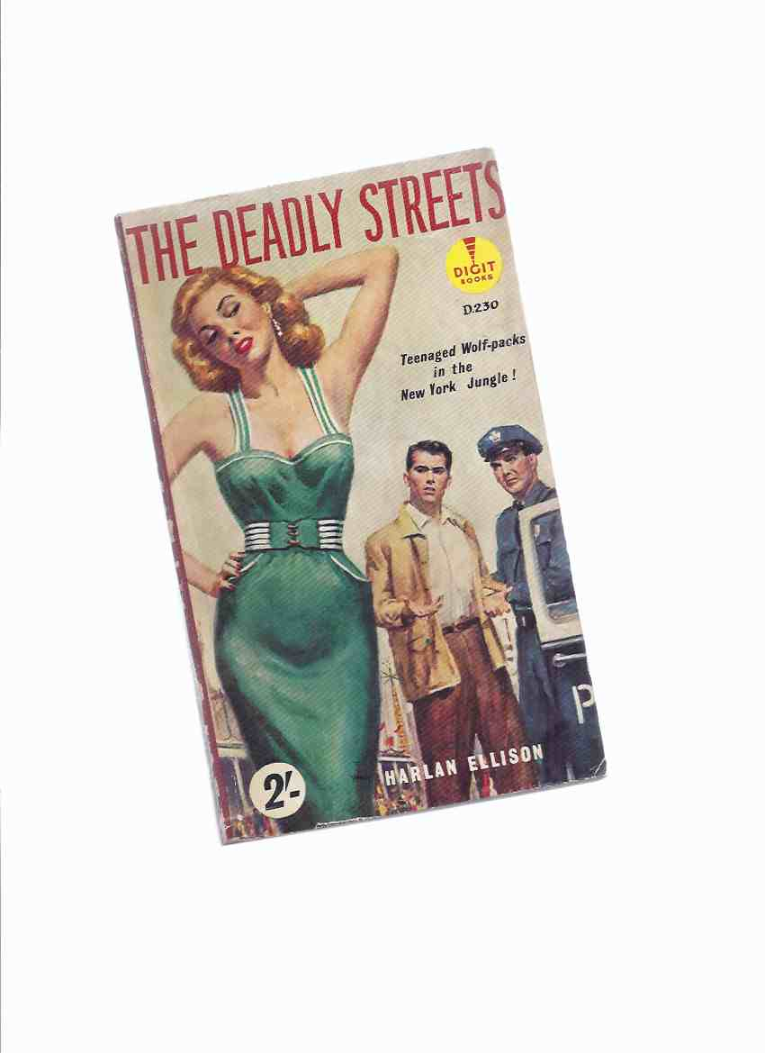 Image for The Deadly Streets --- Teenaged Wolf Packs in the New York Jungle --by Harlan Ellison