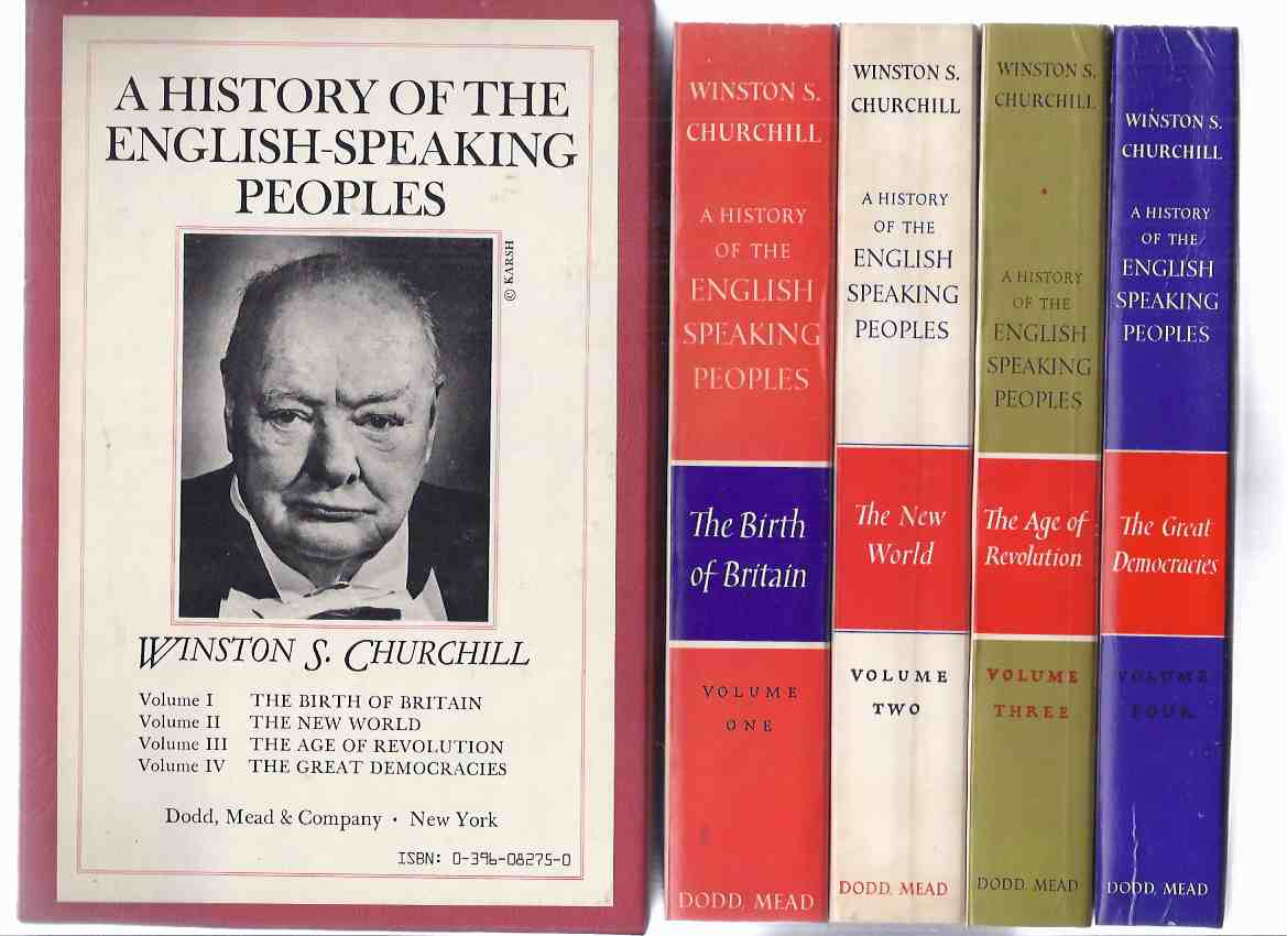 Image for FOUR VOLUMES in a SLIPCASE / BOX: Winston S Churchill: History of the English Speaking Peoples:  Birth of Britain - The New World - The Age of Revolution - The Great Democracies - Book 1, 2, 3 & 4 ( I, II, III, IV )( Spencer )( Slipcased / Boxed Set )