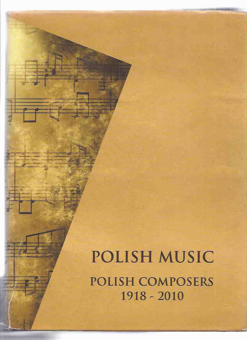 Image for POLISH MUSIC:  Polish Composers 1918 - 2010 (includes Essays and Biographies )( Dictionary / Encyclopedia / Lexicon / Poland )