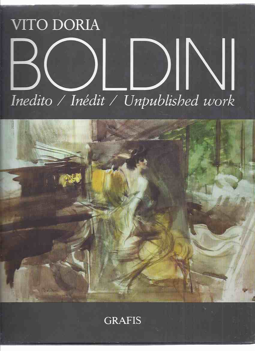 Image for BOLDINI:  Inedito / Inedit / Unpublished Work -by Vito Doria -a Signed Copy ( Giovanni Boldini / Art / Italian Artist / Ferrara, Italy )( Italian / French / English text)