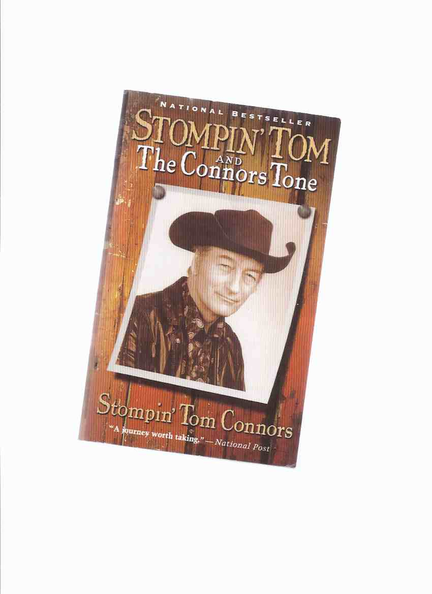 Image for Stompin' Tom Connors:  The Connors Tone -a Signed Copy  ( Biography / Autobiography )   ( Stomping )