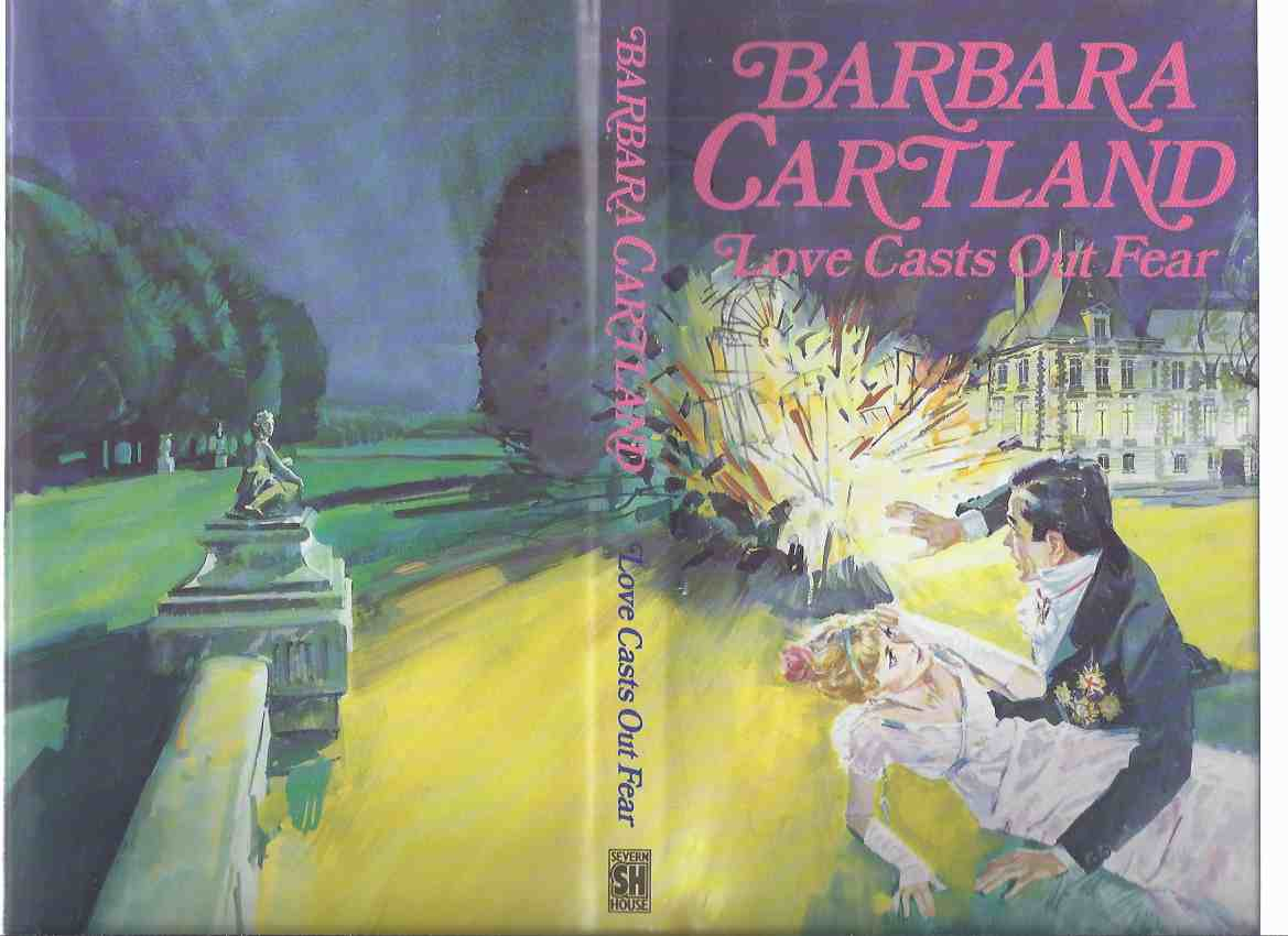 Image for Love Casts Out Fear -by Barbara Cartland