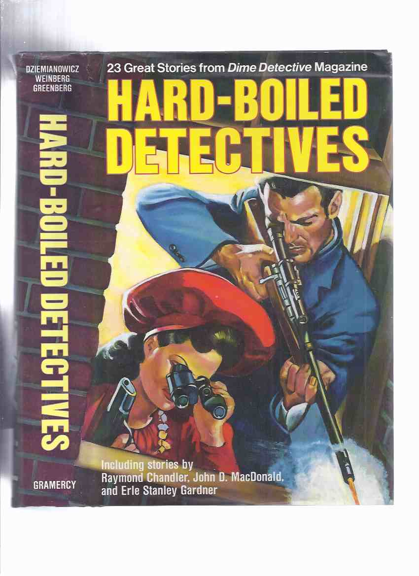 Image for Hard-Boiled Detectives: 23 Great Stories from Dime Detective Magazine (pulp) ( I'll Slay You in My Dreams, A Ghoul and His Money, Safe as Any Sap, Man from Limbo, Hell's Pay Check, Hand of Horror, Nine Parts Devil, Lady in the Lake, A Man's Last Hours )