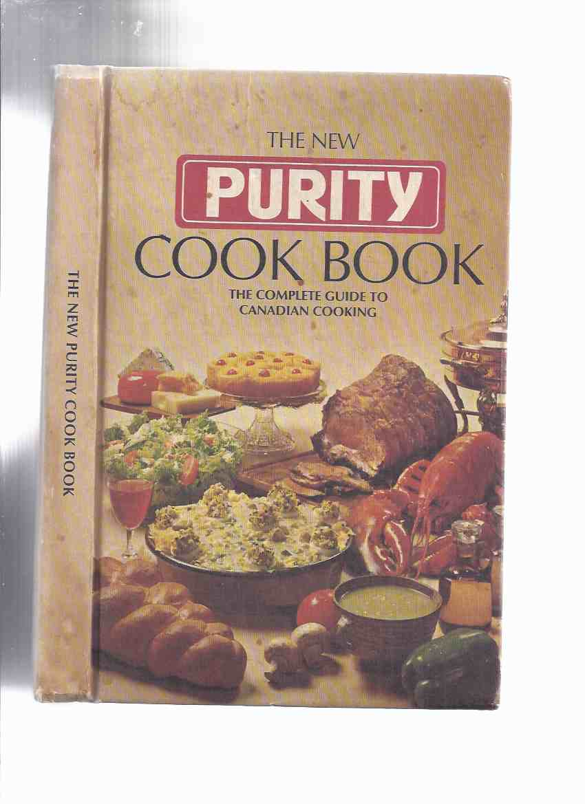 Image for The New Purity Cook Book:  The Complete Guide to Canadian Cooking / Maple Leaf Mills Limited ( Recipes / Cooking )