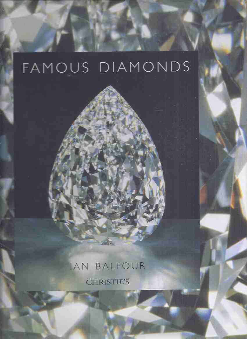 Image for Famous Diamonds / Christie's (inc. Fancy Coloured; World's Largest Cut; Star of South Africa; Koh-i-Noor; Hope; Queen of Holland; Polar Star; Tiffany; Victoria; De Beers; Great Mogul; Mirror of Portugal; etc)