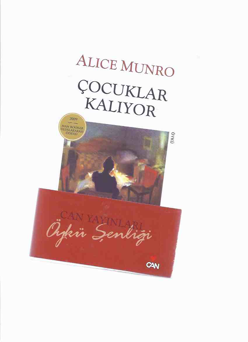 Image for Cocuklar Kaliyor - Oyku -by Alice Munro -a Signed Copy ( Turkish Edition of Love of a Good Woman ) ( çocuklar Kaliyor - Öykü )