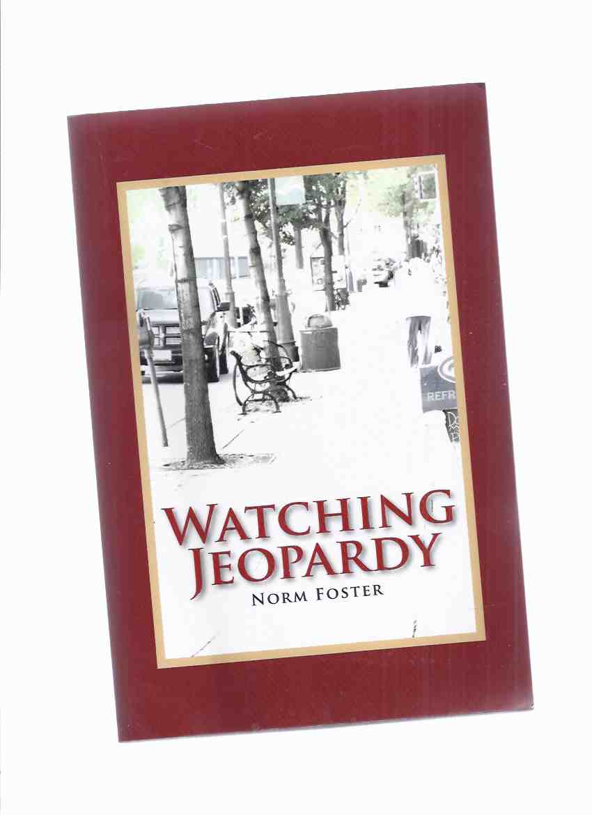 Image for Watching Jeopardy -by Norm Foster -a Signed Copy