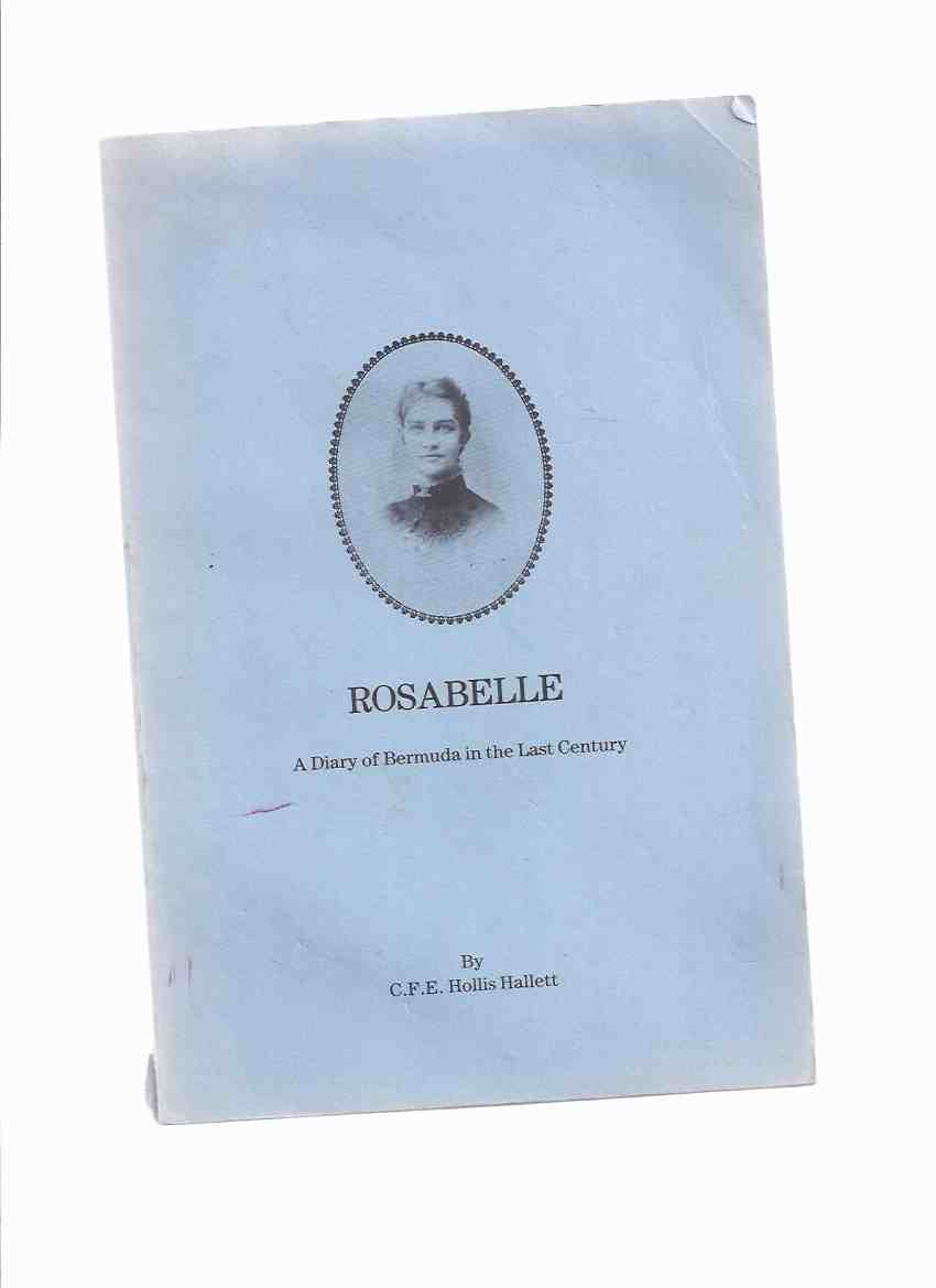 Image for Rosabelle:  A Diary of Bermuda in the Last Century -by Rosabelle Hollis ( West Indies / Caribbean History / Daily Life )