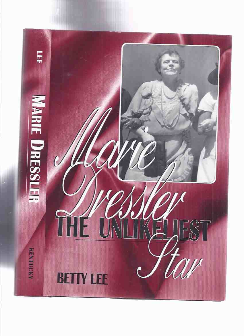 Image for Marie Dressler:  The Unlikeliest Star -by Betty Lee -a Signed Copy ( Tugboat Annie related)( Biography )