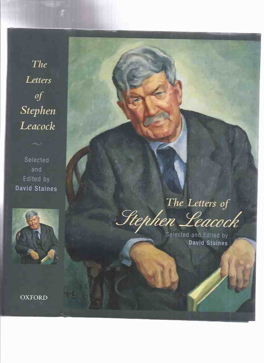 Image for The Letters of Stephen Leacock (inc. Early Years; Cecil Rhodes Trust Tour, 1907-1908; Humorist; Towards Retirement; Discovery of the Canadian West; End of the War, etc)( Memoir By Agnes Leacock )