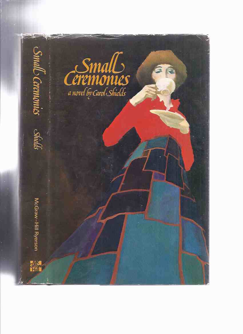 Image for Small Ceremonies ---by Carol Shields( Author's 1st Novel )