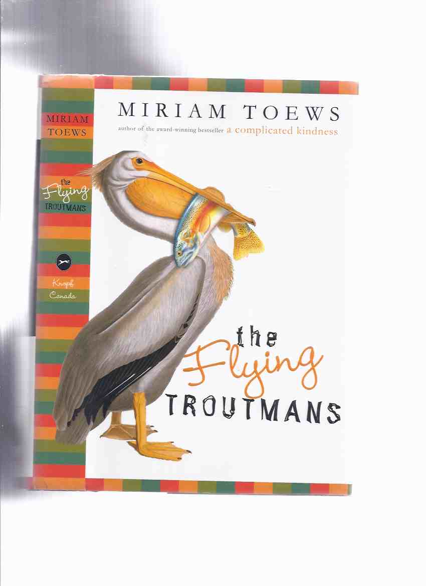 Image for The Flying Troutmans ---by Miriam Toews -a Signed Copy