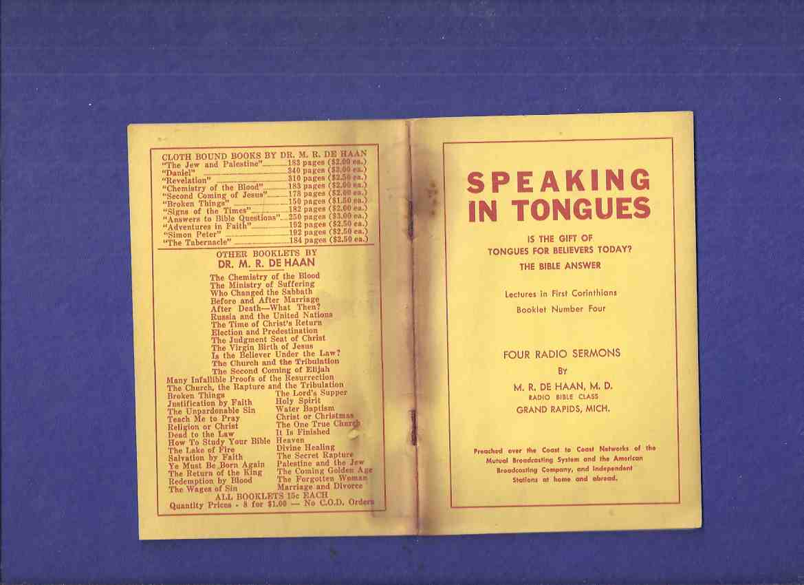 Image for Speaking in Tongues: Is the Gift of Tongues for Believers Today? The Bible Answer, Lectures in First Corinthinians, -4 Radio Sermons -Booklet # Four