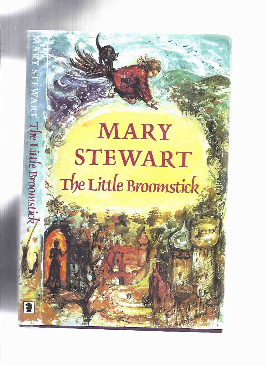 Image for The Little Broomstick -by Mary Stewart