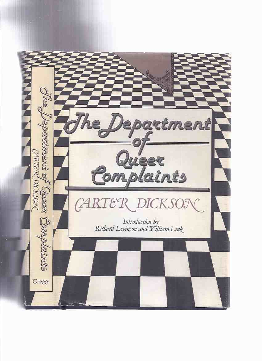 Image for Department of Queer Complaints -by Carter Dickson  ( New Invisible Man; Footprint in the Sky; Crime in Nobody's Room; Hot Money; Death in the Dressing Room; The Silver Curtain; Error at Daybreak )(Scotland Yard - Colonel March Crime Stories Plus 4 others)