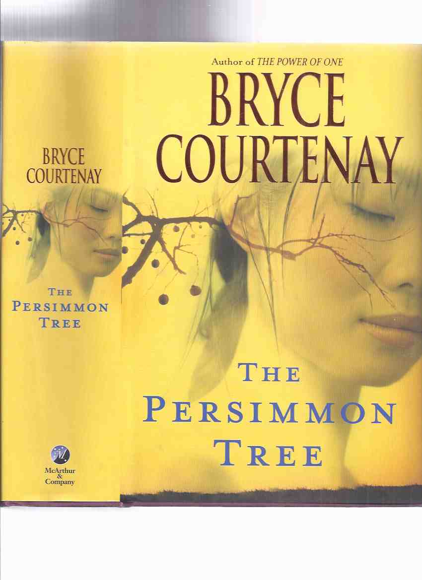 Image for The Persimmon Tree ---by Bryce Courtenay