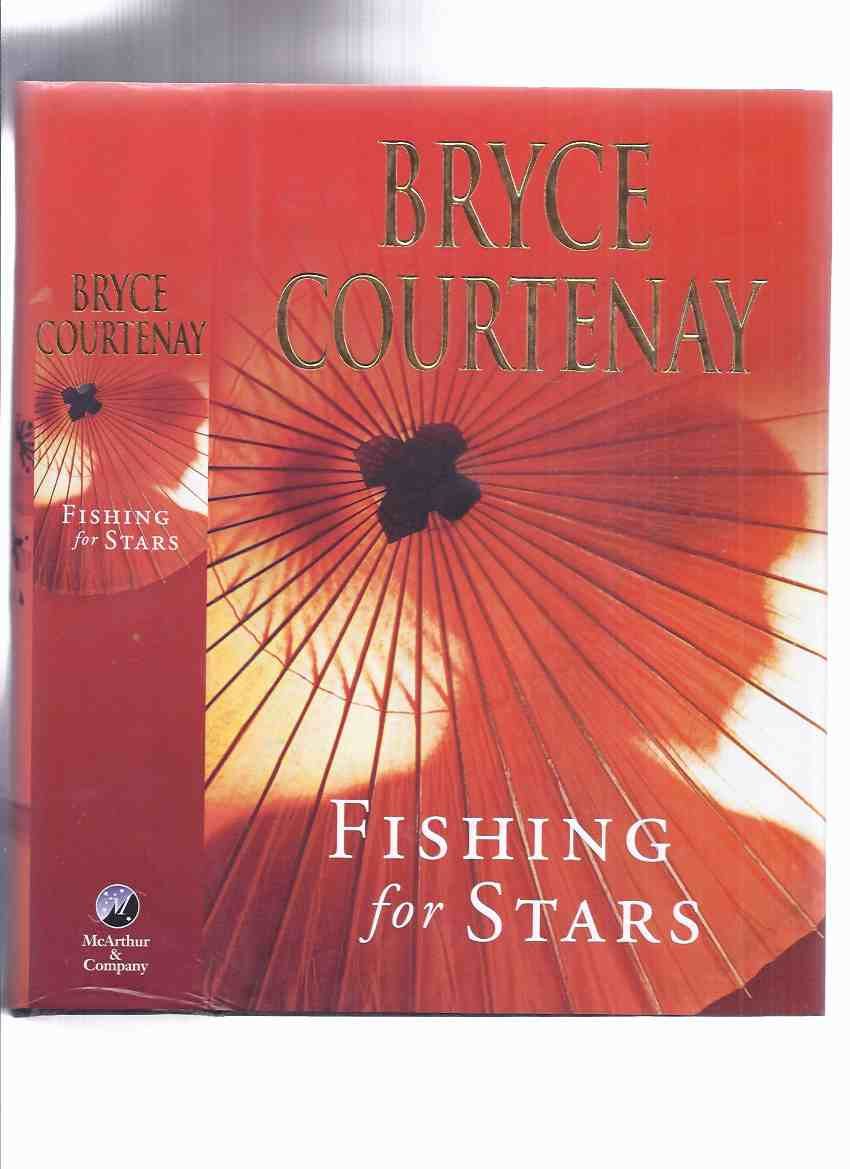 Image for Fishing for Stars  ---by Bryce Courtenay