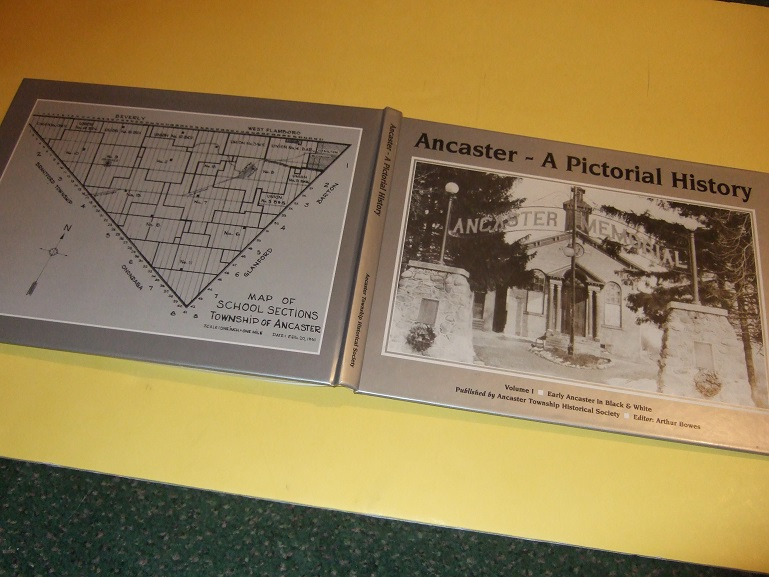 Image for ANCASTER - A Pictorial History, Volume 1 - Early Ancaster in Black and White ( B&W Photographs / Photographic History )( Hamilton, ON related )( Ontario local History Inc. Carluke; Copetown; Alberton; Lynden; Westdale; West Hamilton; Radial Line; etc )