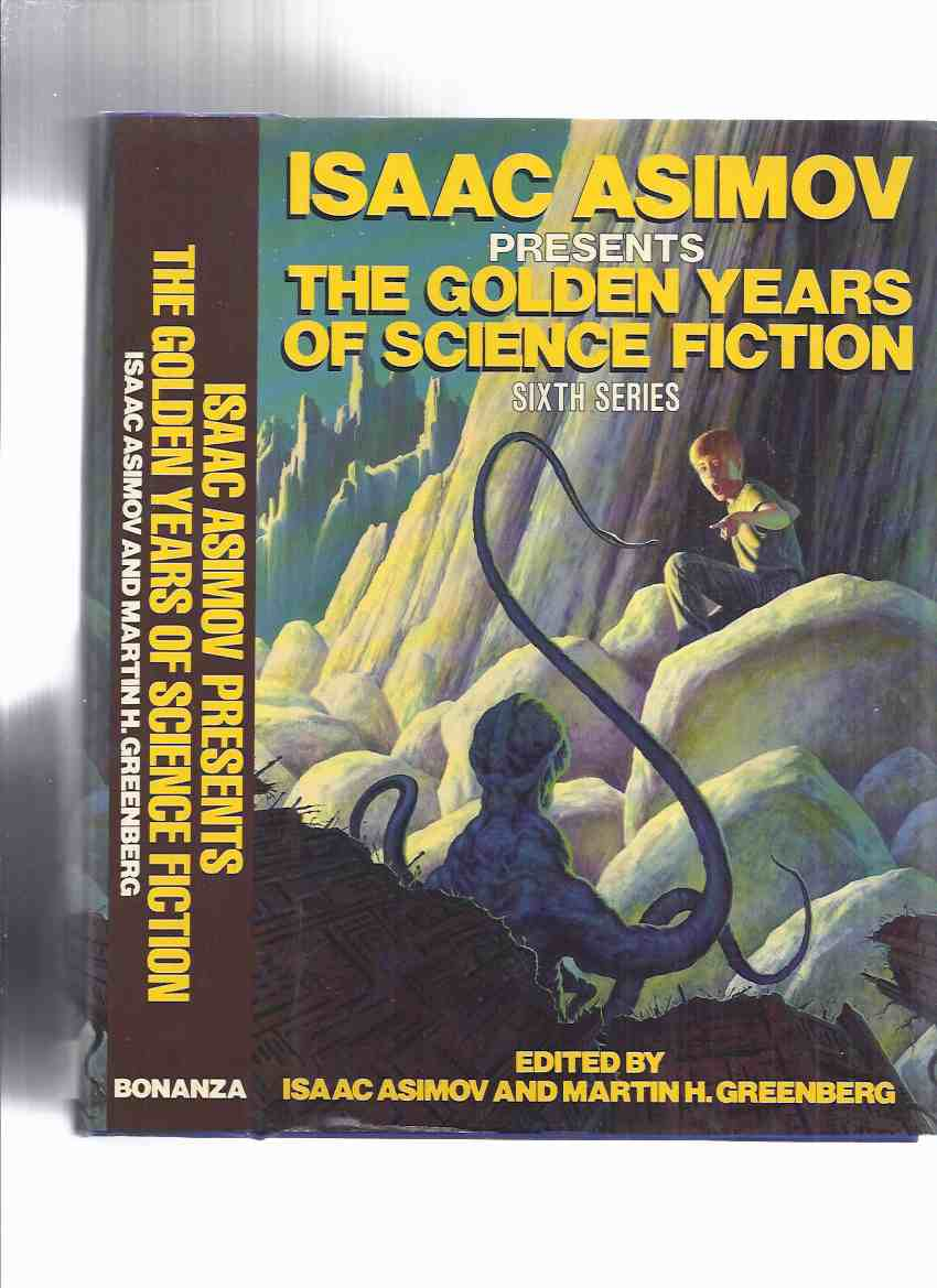 Image for Isaac Asimov Presents The Golden Years of Science Fiction Sixth Series (inc.Witches of Karres; Hurkle is a Happy Beast; And To Serve Man; Born of Man and Woman; Mindworm; Subway Named Mobius, etc) ( 6th )