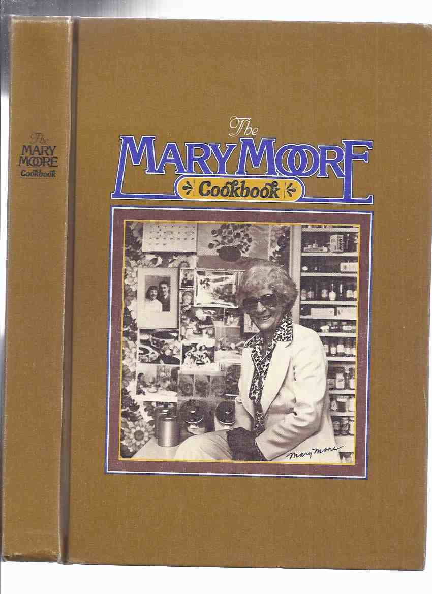 Image for The Mary Moore Cookbook ( Cook Book / Recipes )( Canadian / Hamilton, Ontario )