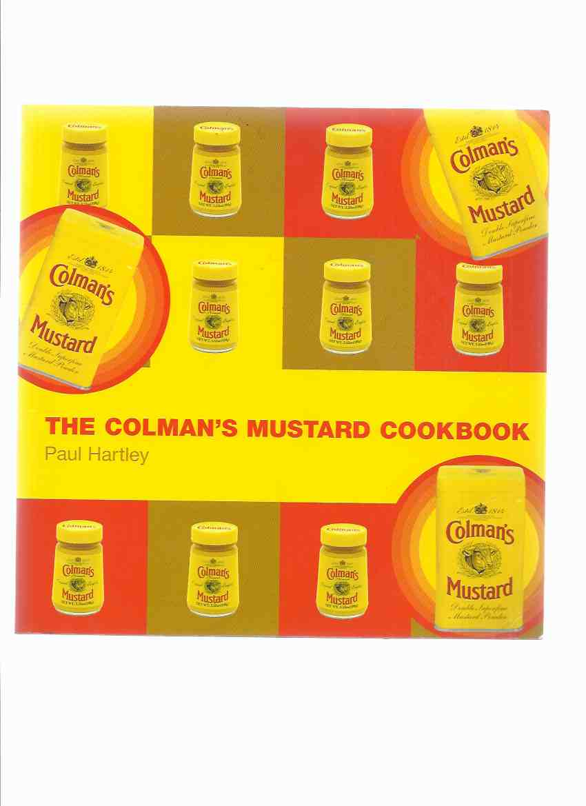 Image for The Colman's Mustard Cookbook  ( Cook Book / Cooking / Recipes / History )