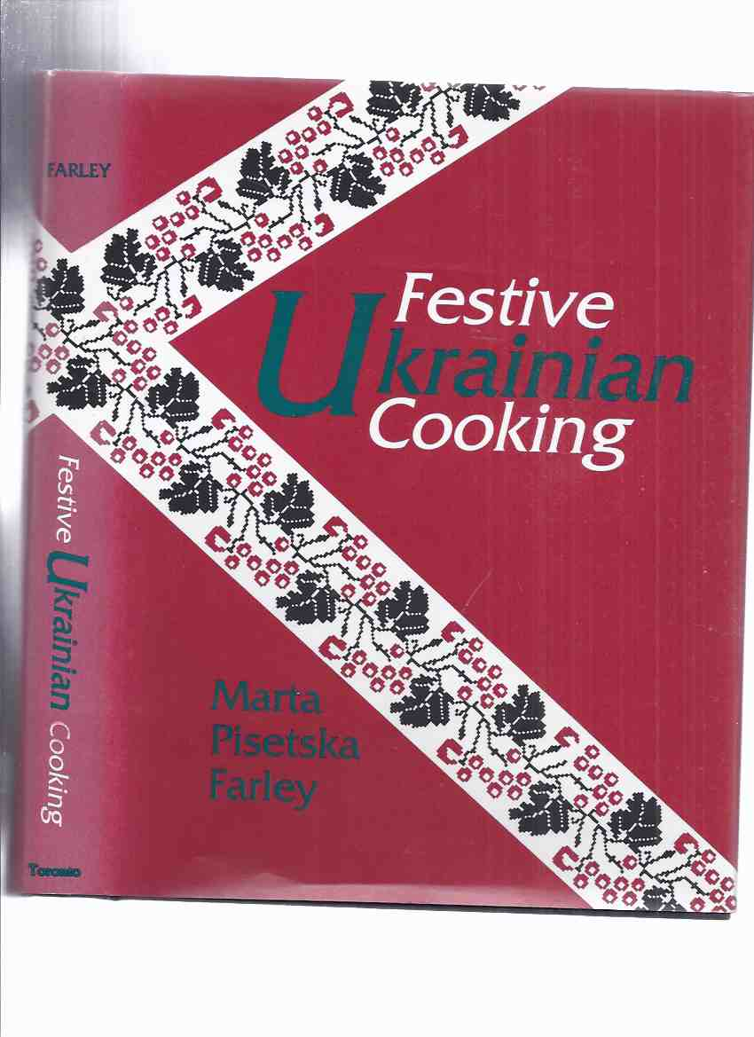 Image for Festive Ukrainian Cooking ( Cookbook, Cook Book, Cookery, Recipes )(inc. Weddings, Name Days, Christmas / Eve, Easter, Pentecost, Feast of St George , Peter, Paul, Demetrios, Catherine, Andrew; Transfiguration; Gathering Wild Mushrooms [ Hryby )