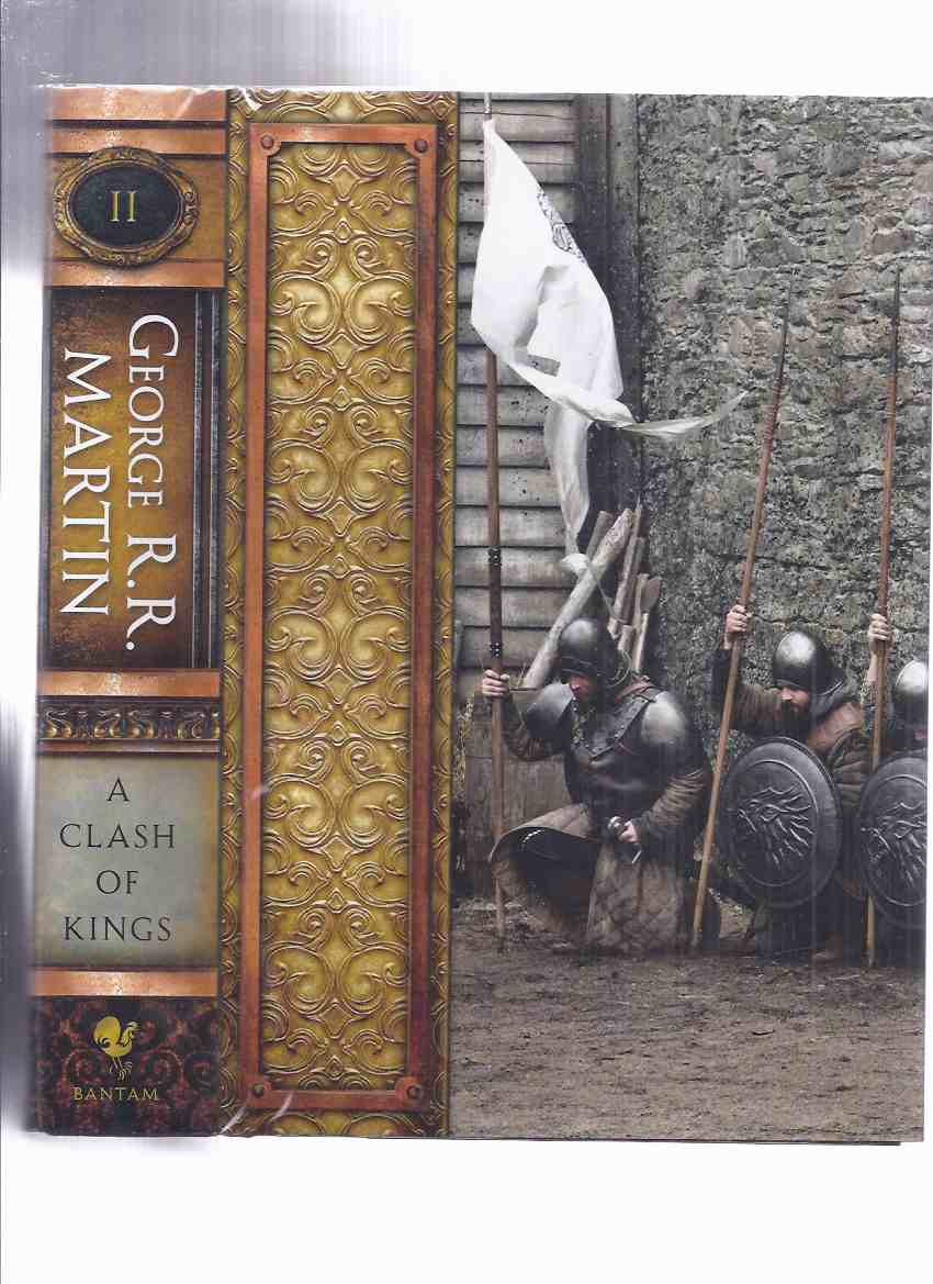 A Song of Ice and Fire: Book 2: A Clash of Kings -by George R R Martin (  Volume Two / Ii / Game of Thrones series )