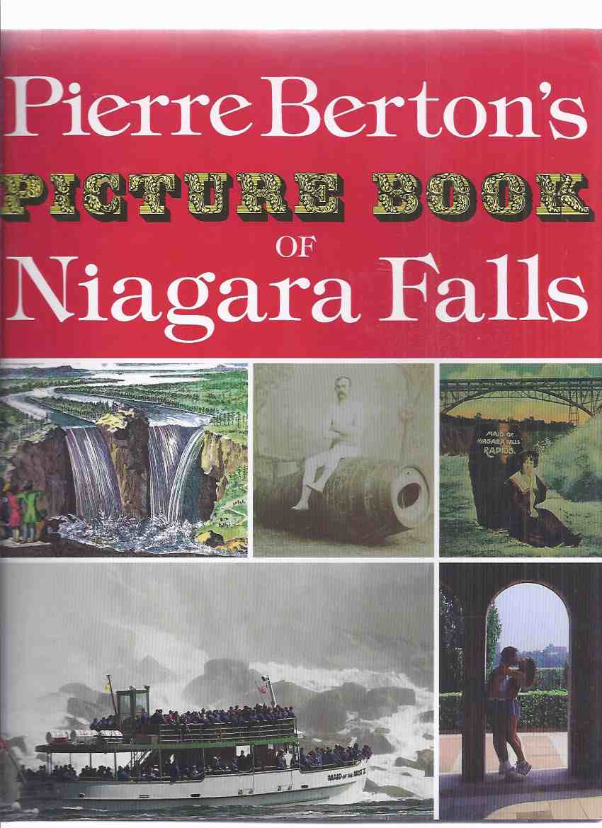 Image for Pierre Berton's Picture Book of Niagara Falls -by Pierre Berton -a Signed Copy ( Rare Paintings / Forgotten Photographs )( New York / Ontario History )( Marilyn Monroe related)