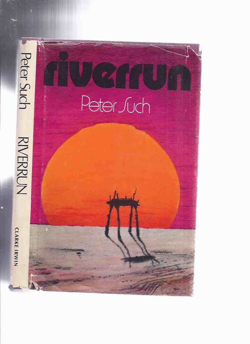 Image for Riverrun -by Peter Such -a Signed Copy (a Novel of the Beothuk ) ( River Run )