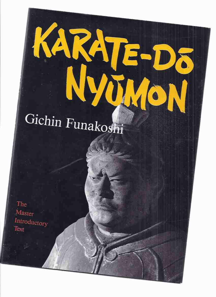 Image for Karate-Do Nyumon: The Master Introductory Text -by Gichin Funakoshi ( Martial Arts )