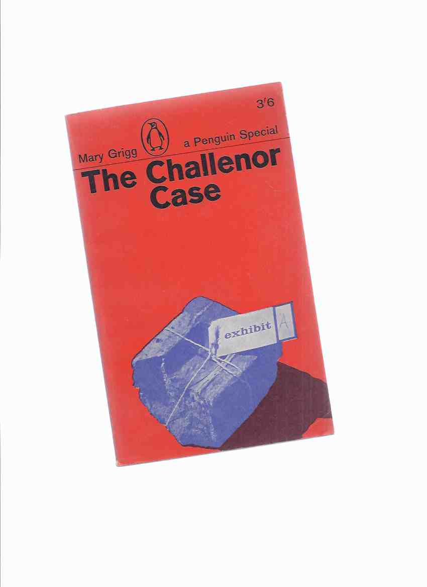 "Image for The Challenor Case -by Mary Grigg -a Penguin Special ( Harold Gordon ""Tanky"" Challenor / Donald Rooum / Forensic Science )( London Metropolitan Police )( Trial )"