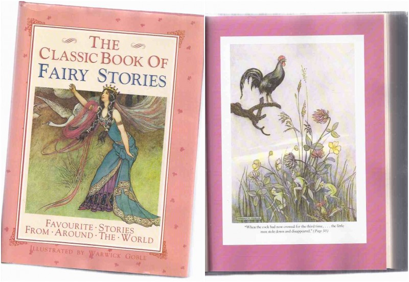 Image for Classic Book of Fairy Stories / Illustrated / Illustrations By Warwick Goble ( Tales include: Cinderella; Adventures of John Dietrich; Jack & Bean Stalk; Snow White & Rose Red; Beauty & Beast; Six Swans; Clever Alice; Little Snowdrop; Puss in Boots etc)