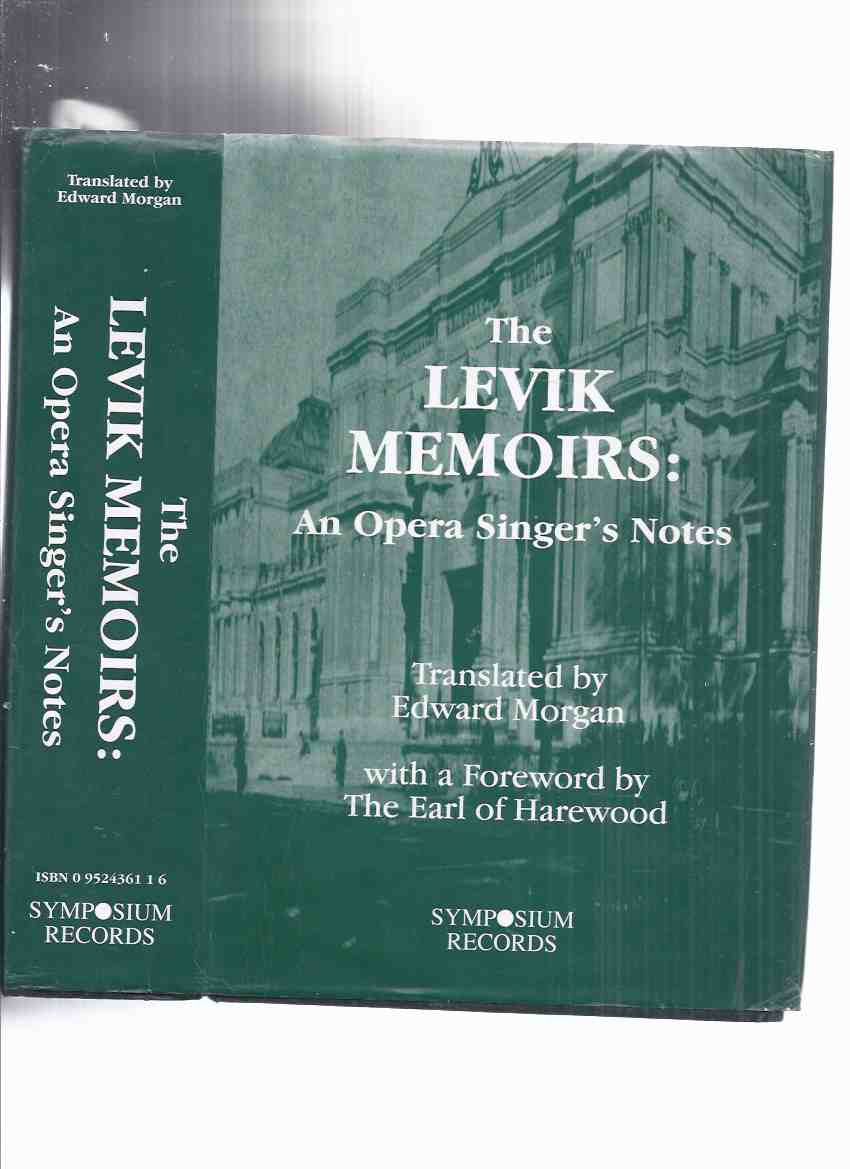 Image for The Levik Memoirs: An Opera Singer's Notes -by Sergei Levik ( Autobiography / Opera Singers )(includes a chapter on Feodor Chaliapin )