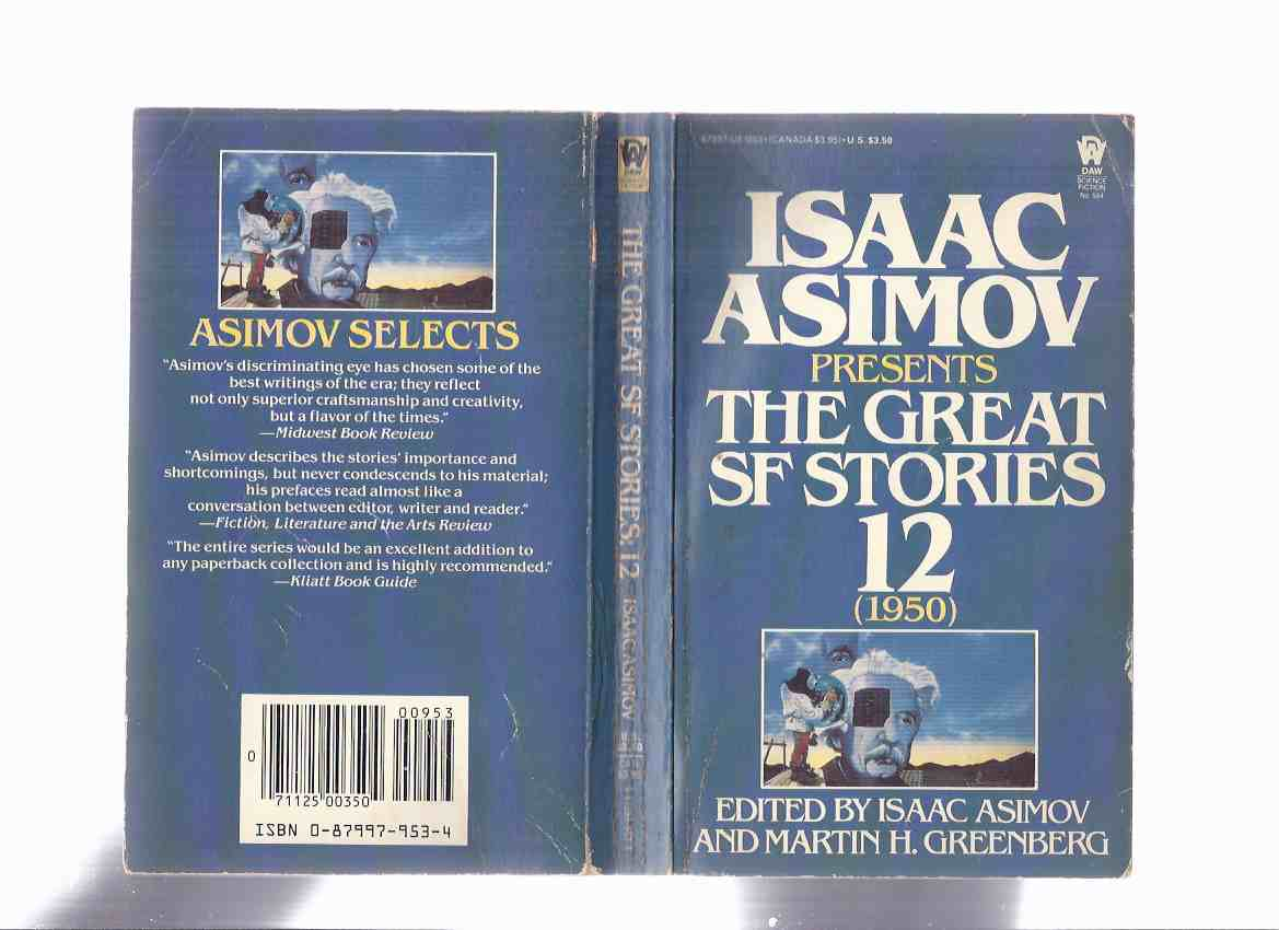Image for Isaac Asimov Presents The Great SF Stories Volume 12 ( 1950 )( Spectator Sport; Born of Man & Woman; Mindworm; To Serve Man; etc)( S F / Science Fiction )( Book Twelve )