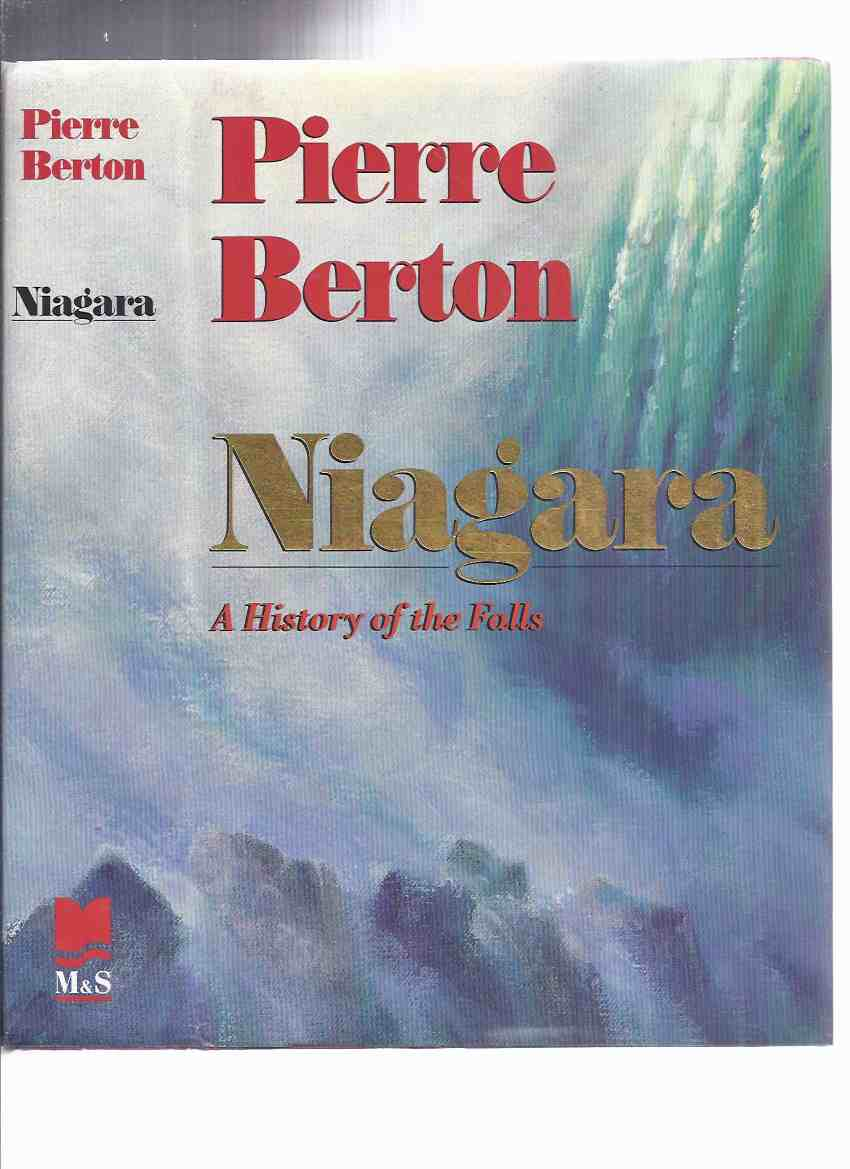 Image for Niagara:  A History of the Falls ---a Signed Copy ---by Pierre Berton ( Niagara Falls )