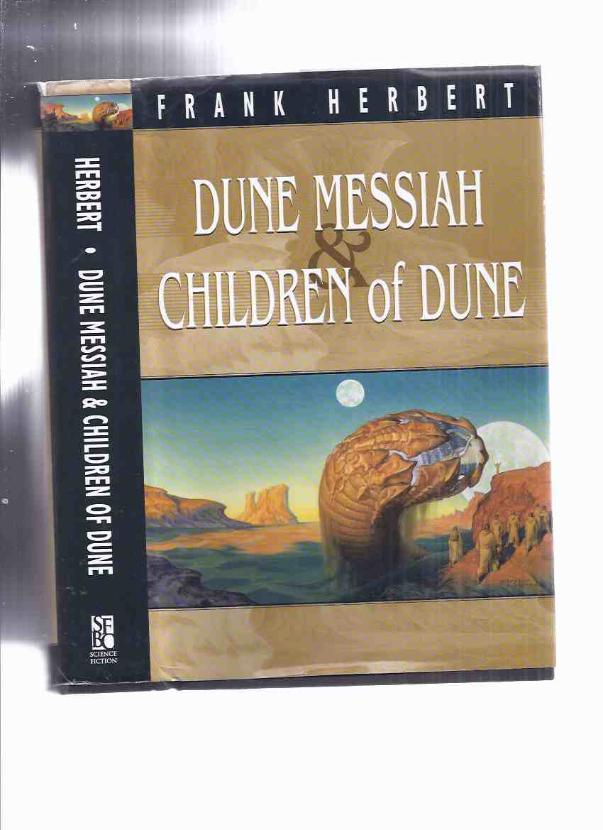 Dune Messiah; Children of Dune ---book 2, and 3 of the DUNE series ---by Frank Herbert ( SFBC Edition / Omnibus Volume )