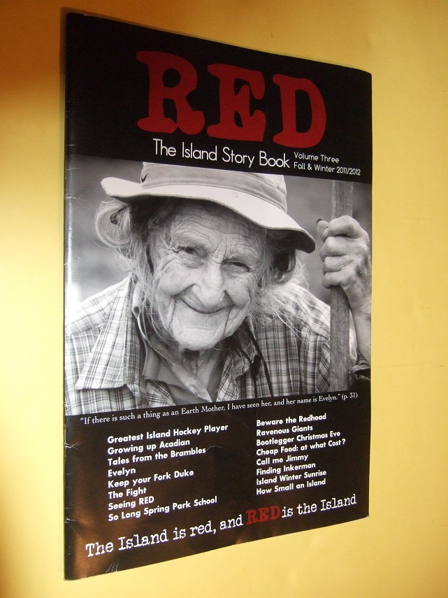 Image for RED, The Island Story Book Volume 3 Fall/Winter 2011/2012 ( PEI / Prince Edward Island )(inc. Greatest Island Hockey Player Never to Play in the NHL; Bootlegger Christmas Eve; Tignish Days and Years; Growing Up Acadian; So Long Spring Park School; etc)