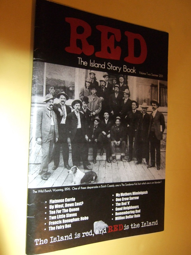 Image for RED The Island Story Book Volume 2 summer 2011 ( PEI / Prince Edward Island )(inc. Flatnose Currie Butch Cassidy / The Sundance Kid / The Wild Bunch; Francis Ronaghan, Hobo; Tignish Days and Years; Greenmount Boy; Damned By Disney (criticism of Walt) etc)