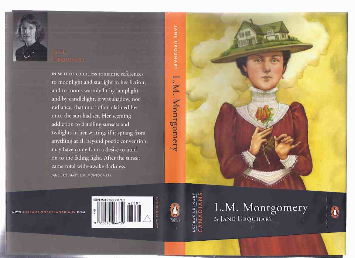 Image for L M Montgomery:  Extraordinary Canadians Series -by Jane Urquhart -a Signed Copy ( Lucy Maud )