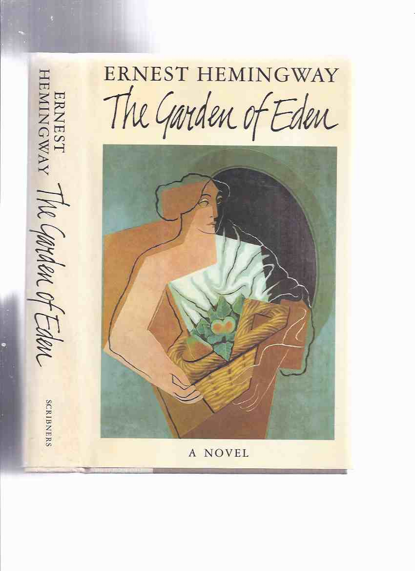 Image for The Garden of Eden -by Ernest Hemingway