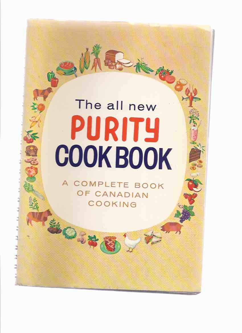 Image for The All New Purity ( Flour ) Cook Book:  A Complete Book of Canadian Cooking / Maple Leaf Mills Limited ( Cookbook / Cooking / Recipes )