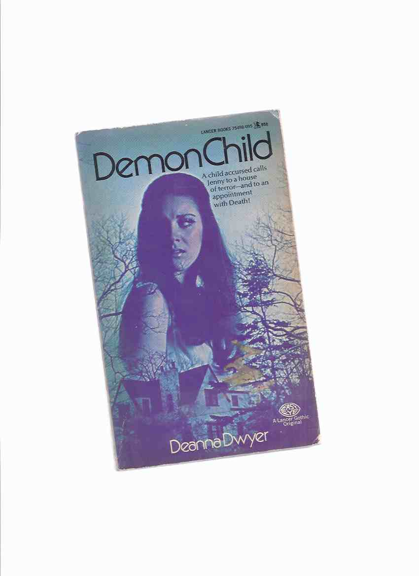 Image for Demon Child -by Deanna Dwyer ( Dean R Koontz )