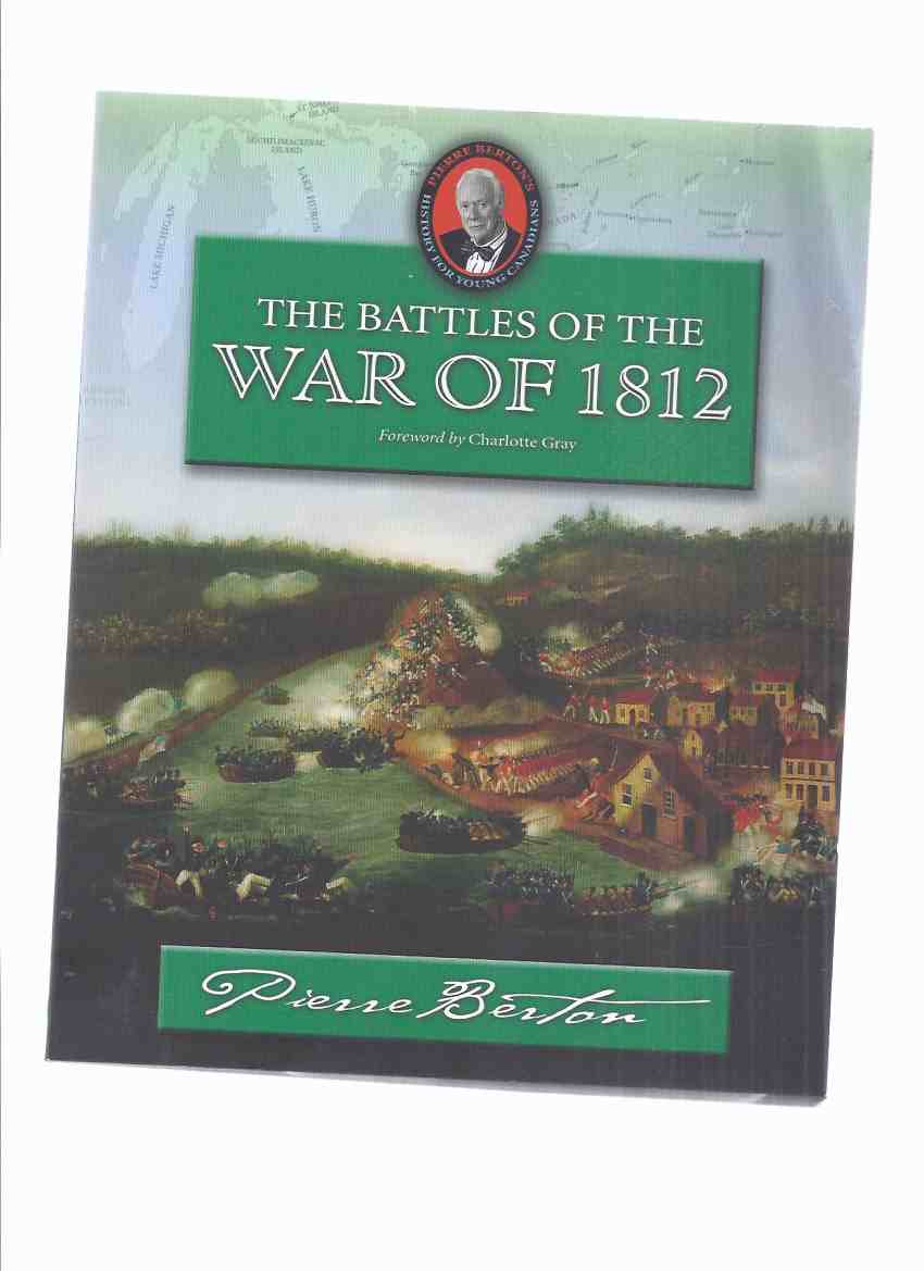 Image for The Battles of the War of 1812: An Omnibus (inc. Capture of Detroit; Death of Isaac Brock; Death of Tecumseh; Revenge of the Tribes; Canada Under Siege; Battle of Lake Erie;  Attack on Montreal )