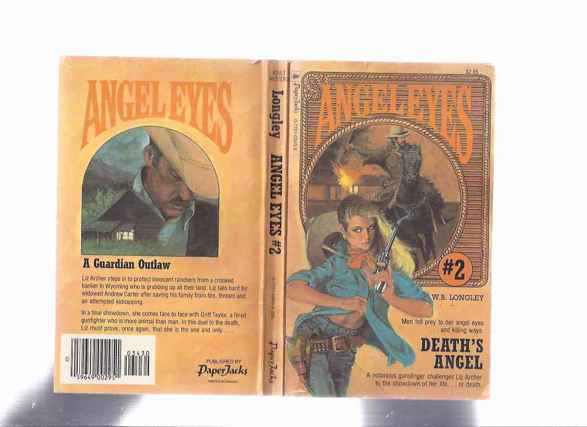 Image for ANGEL EYES Book 2:  Death's Angel -by W B Longley ( Volume Two / ii )